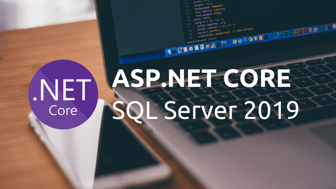 ASP.NET Core MVC with SQL Server 2019